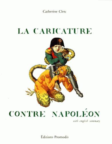 LA CARICATURE CONTRE NAPOLEON