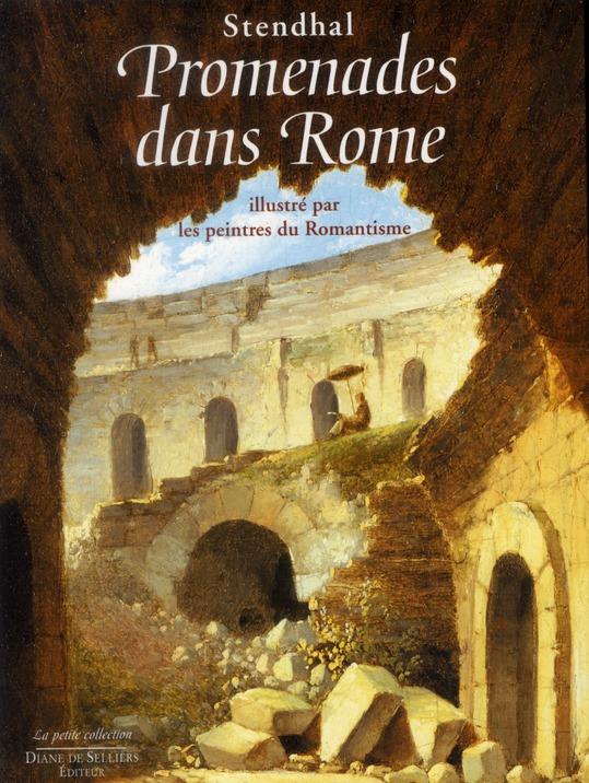 PROMENADES DANS ROME ILLUSTRE PAR LES PEINTRES DU ROMANTISME