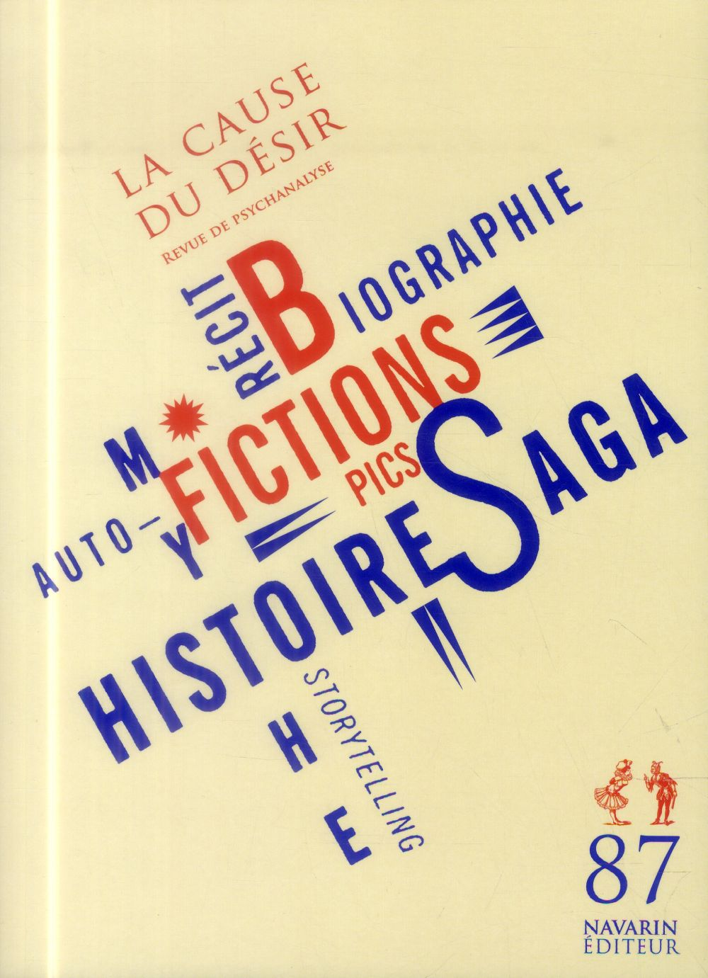 LA CAUSE DU DESIR 87 - FICTIONS