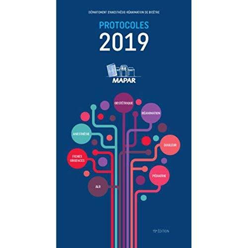 PROTOCOLES MAPAR 2019 - FICHES URGENCES  ANESTHESIE  ALR  OBSTETRIQUE  REANIMATION  DOULEUR  PEDIATR