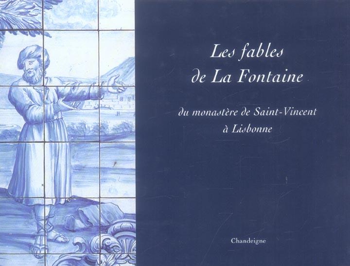 FABLES DE LA FONTAINE [EN AZULEJOS] DU MONASTERE DE SAINT-VINCENT A LISBONNE