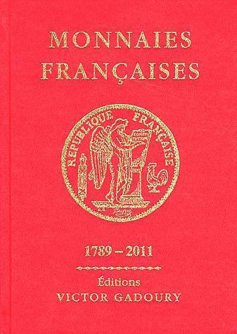 GADOURY MONNAIES FRANCAISES DEPUIS 1789
