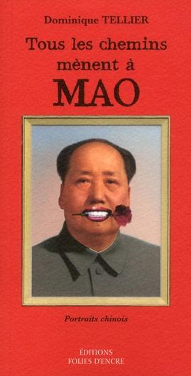 TOUS LES CHEMINS MENENT A MAO