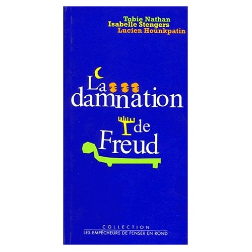 LA DAMNATION DE FREUD