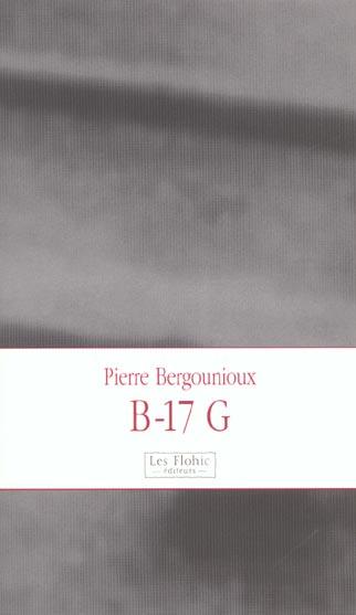 B-17 G DE BERGOUNIOUX PIERRE