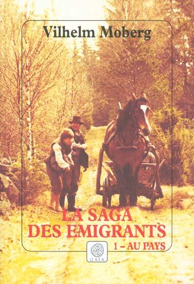 SAGA DES EMIGRANTS T.1 AU PAYS (LA)