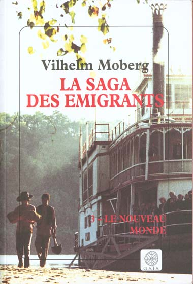 SAGA DES EMIGRANTS T.3 LE NOUVEAU MONDE (LA)