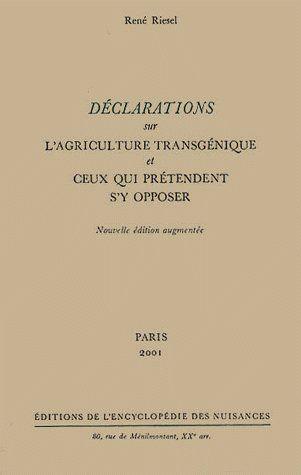 DECLARATIONS SUR L'AGRICULTURE TRANSGENIQUE ET CEUX QUI PRETENDENT S'Y OPPOSER