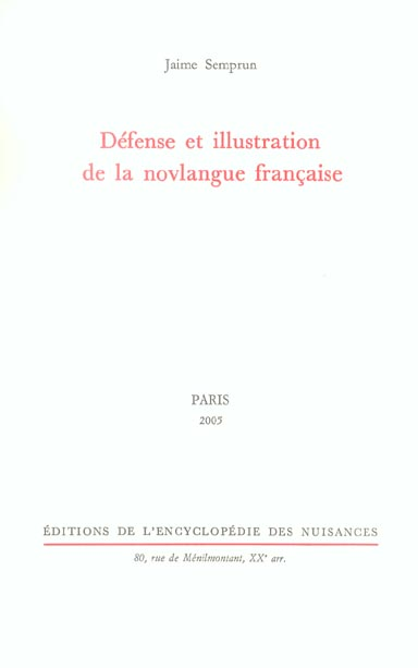 DEFENSE ET ILLUSTRATION DE LA NOVLANGUE FRANCAISE