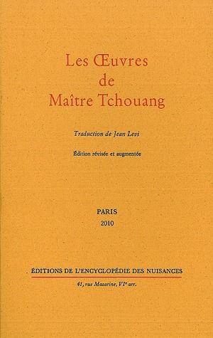 LES OEUVRES DE MAITRE TCHOUANG