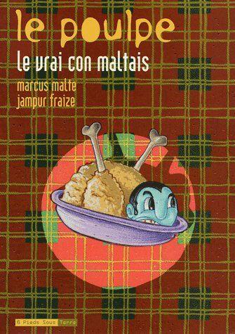 LE POULPE - TOME 9 LE VRAI CON MALTAIS - VOLUME 09