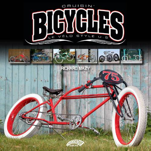 CRUISIN'BICYCLES, LE VELO STYLE U.S