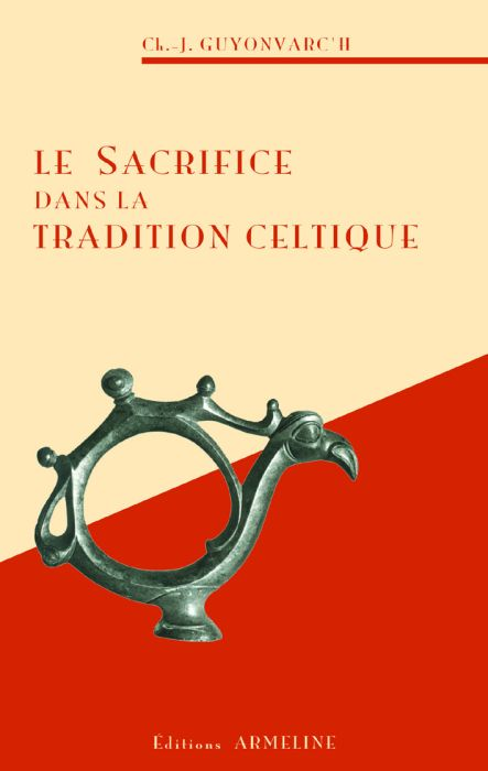 SACRIFICE DANS LA TRADITION CELTIQUE (LE)