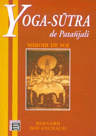 YOGA SUTRA DE PATANJALI - MIROIR DE SOI