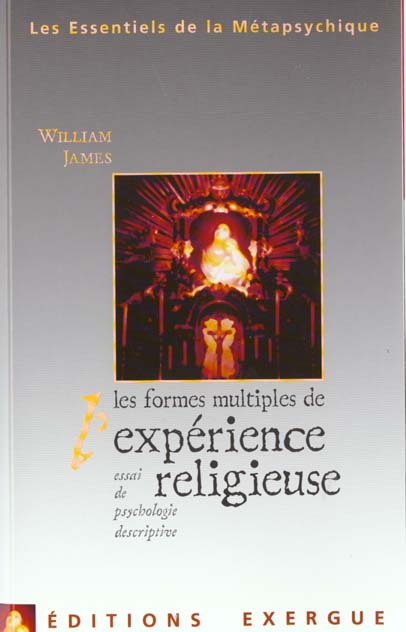 EXPERIENCE RELIGIEUSE (L') LES FORMES MULTIPLES