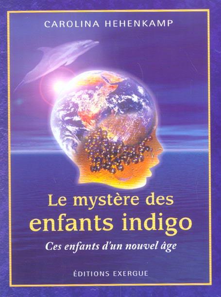 MYSTERE DES ENFANTS INDIGO (LE)