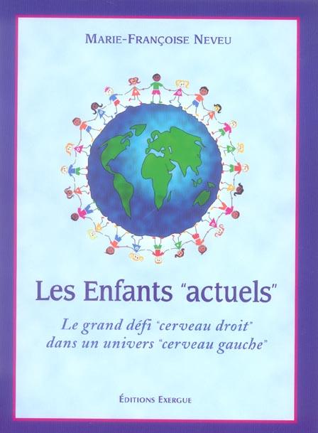 ENFANTS ACTUELS (LES)