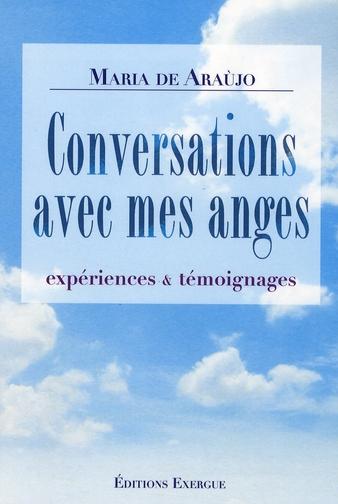CONVERSATIONS AVEC MES ANGES