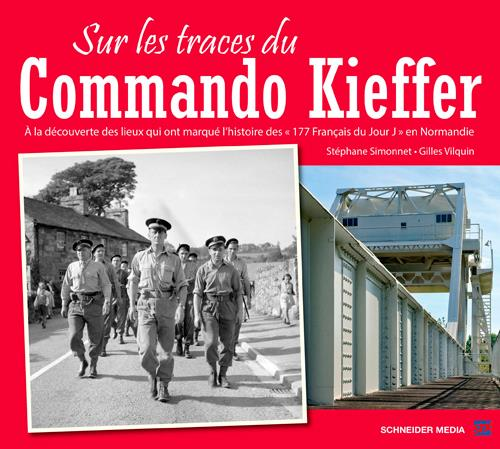 SUR LES TRACES DU COMMANDO KIEFFER