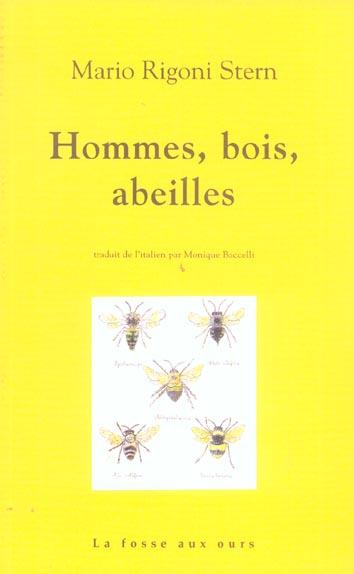 HOMMES, BOIS, ABEILLES