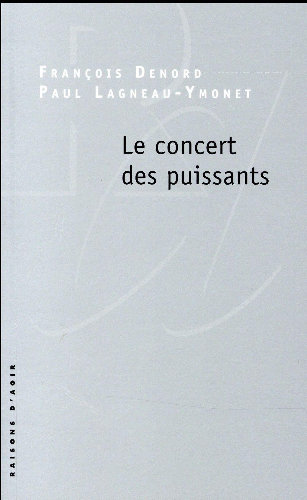 LE CONCERT DES PUISSANTS