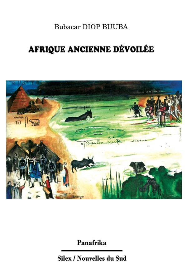 AFRIQUE ANCIENNE DEVOILEE