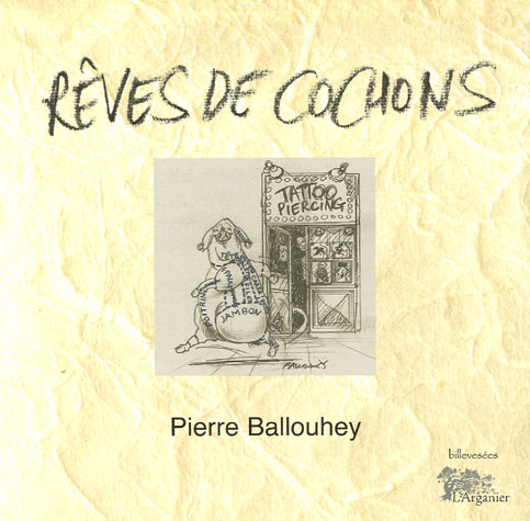 REVES DE COCHONS