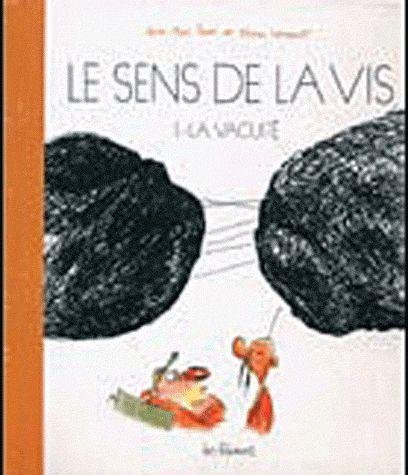 SENS DE LA VIS T01 LA VACUITE (NED 2011)