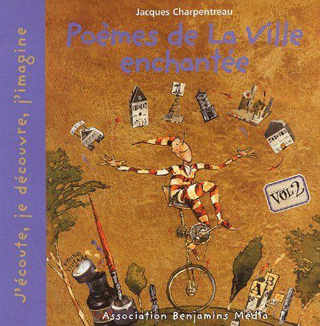 POEMES DE LA VILLE ENCHANTEE, VOL 2