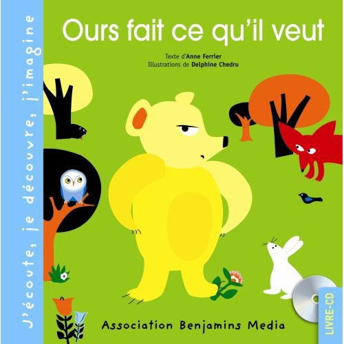 OURS FAIT CE QU'IL VEUT (+CD)