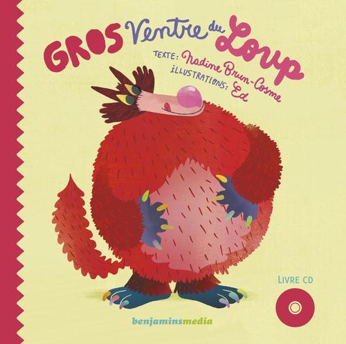 GROS VENTRE DU LOUP (+CD)