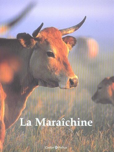 LA MARAICHINE