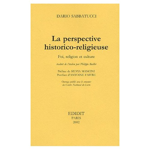 LA PERSPECTIVE HISTORICO-RELIGIEUSE : FOI, RELIGION ET CULTURE