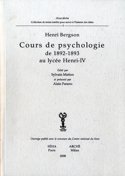 COURS DE PSYCHOLOGIE DE 1892-1893 AU LYCEE HENRI IV