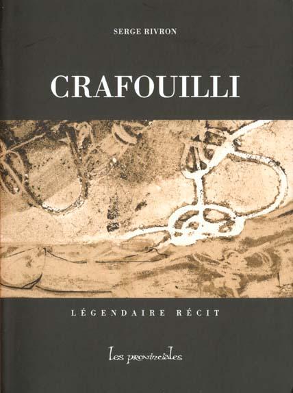 CRAFOUILLI, LEGENDAIRE RECIT