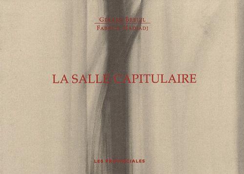 LA SALLE CAPITULAIRE