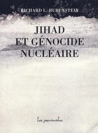 JIHAD ET GENOCIDE NUCLEAIRE