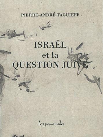 ISRAEL ET LA QUESTION JUIVE