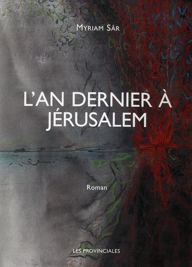 L'AN DERNIER A JERUSALEM