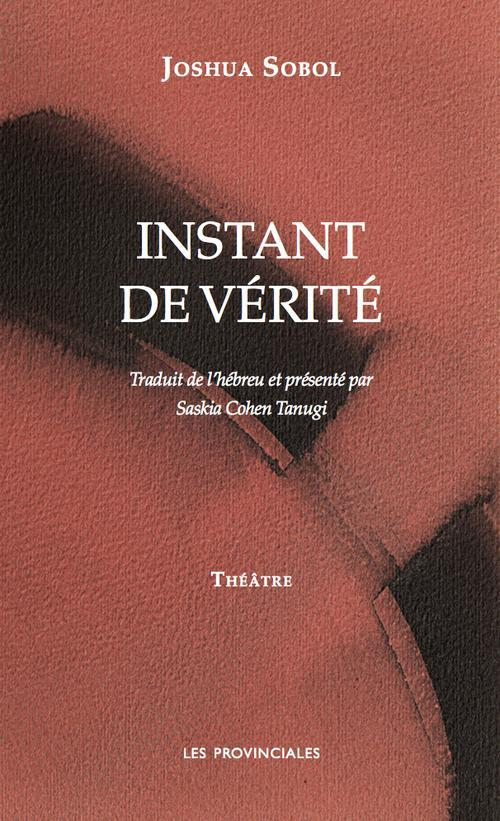 INSTANT DE VERITE