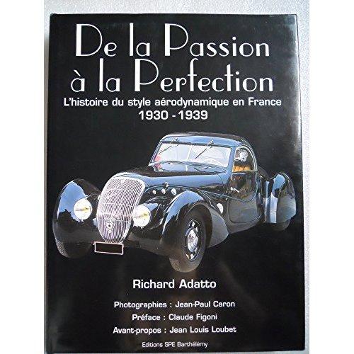 DE LA PASSION A LA PERFECTION