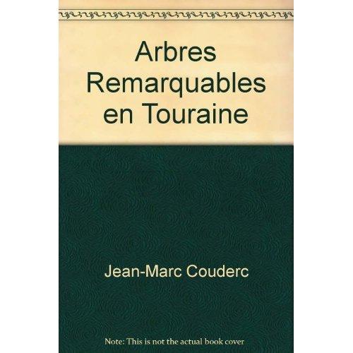 ARBRES REMARQUABLES EN TOURAINE (BILINGUE F - GB)