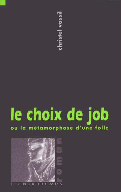 CHOIX DE JOB - METHAMORPHOSE