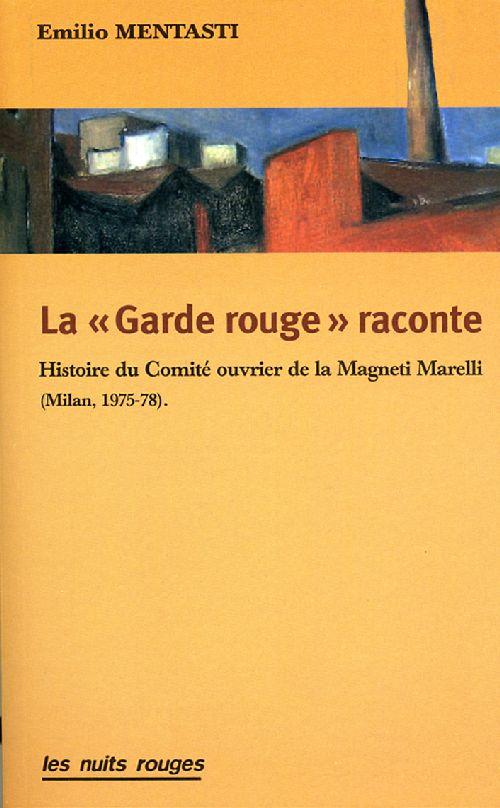 GARDE ROUGE RACONTE (LA)