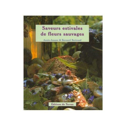 SAVEURS ESTIVALES DE FLEURS SAUVAGES