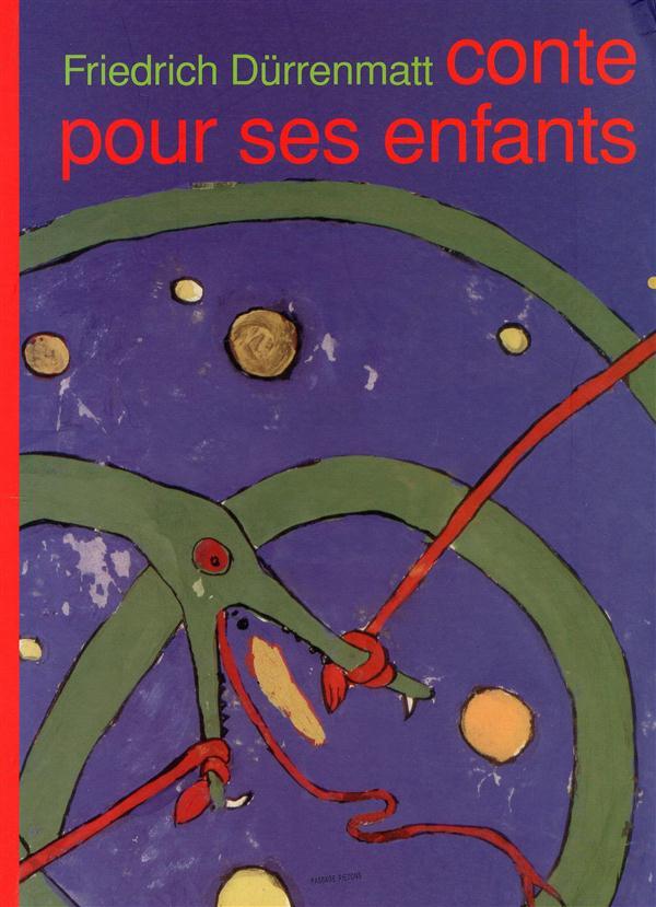 FRIEDRICH DURRENMATT CONTE POUR SES ENFANTS