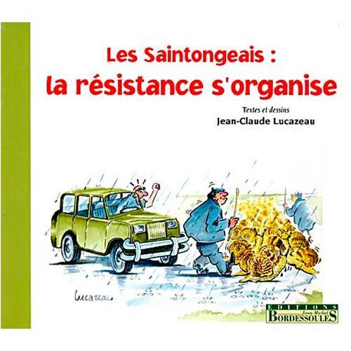 SAINTONGEAIS (T2) LA RESISTANCE S'ORGANISE