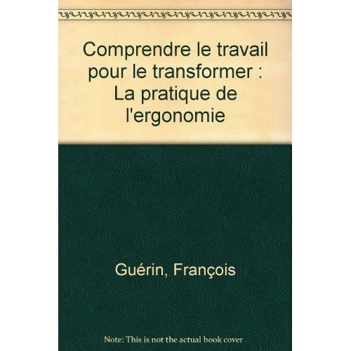 COMPRENDRE LE TRAVAIL POUR LE TRANSFORMER