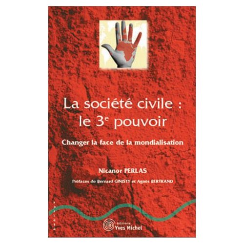 LA SOCIETE CIVILE : LE 3EME POUVOIR