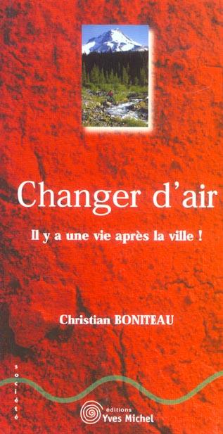 CHANGER D'AIR